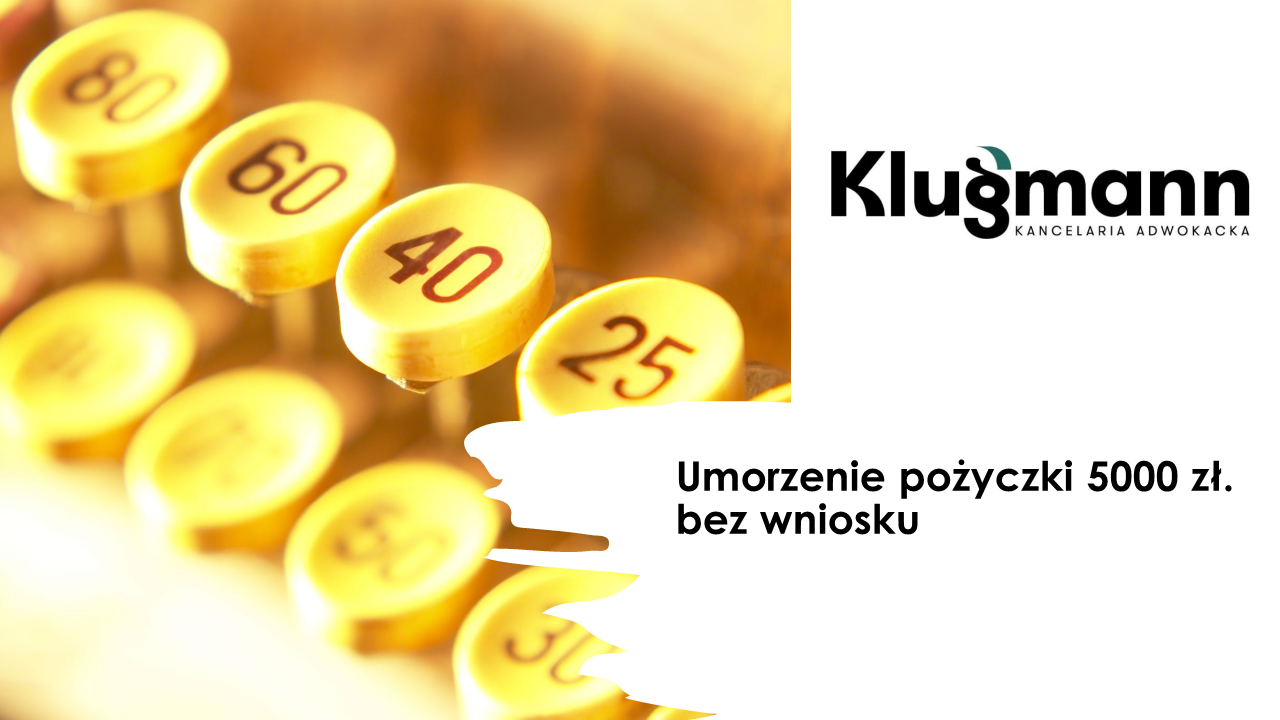 Umorzenie pożyczki 5000 zł - adwokat Gdańsk
